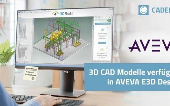 Nahtlose Integration von 3D CAD Modellen von 3DfindIT.com in AVEVA E3D Design steigert Konstruktionseffizienz