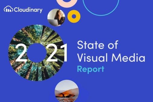 Cloudinarys dritter State of Visual Media Report: Pandemie beschleunigt Nachfrage nach visuellen Erlebnissen, Early Adopters profitieren von KI